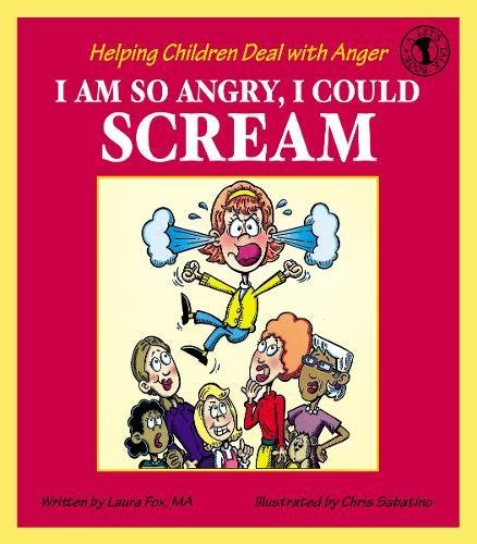 Download I Am So Angry, I Could Scream: Helping Children Deal with Anger (Let's Talk) pdf epub