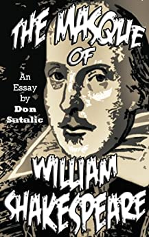 The Masque of William Shakespeare by [Satalic, Don]