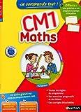 Je Comprends tout ! Maths CM1