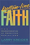 Bottom-Line Faith, Larry Kreider and Terry Whalin, 084236904X