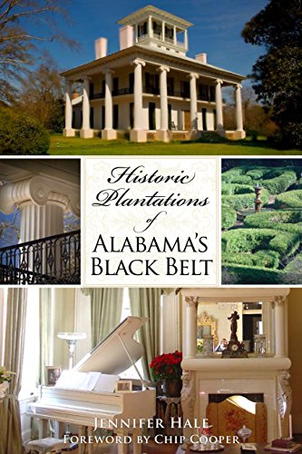 Historic Plantations of Alabama's Black Belt - Historic Log