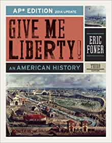 Amazon give me liberty an american history ap third amazon give me liberty an american history ap third edition 2014 update 9780393263404 eric foner books fandeluxe Images