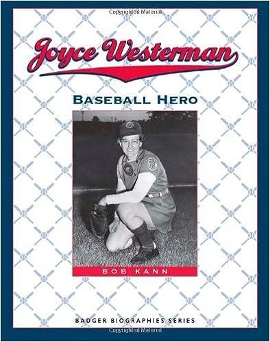 Joyce Westerman: Baseball Hero (Badger Biographies Series) by Bob Kann (2012-02-29)