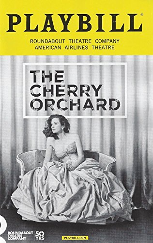 The Cherry Orchard Opening Night Playbill October 16, 2016, Roundabout Theatre Company American Airlines Theatre by Anton Chekhow New Version by Stephen Karam With Diane Lance Chuck Cooper Tavi Gevinson John Glover Celia Keenan-Bolger Harold Perrineau Joel Grey ()