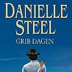 Grib dagen | Danielle Steel