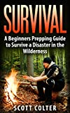 Search : SURVIVAL: BUSHCRAFT GUIDE: A Beginners Prepping Guide to Survive a Disaster in the Wilderness (Prepper SHTF Urban Survival Preparedness)