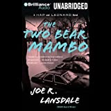 The Two-Bear Mambo: A Hap and Leonard Novel #3