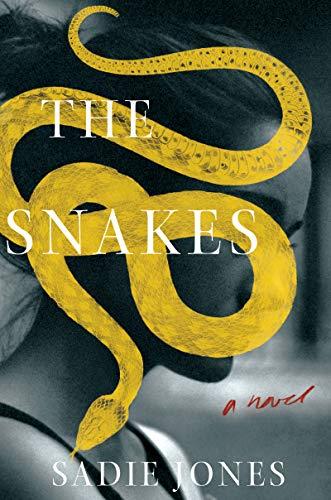 The Snakes: A Novel by [Jones, Sadie]