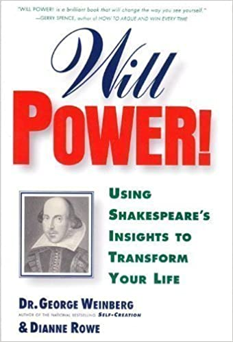 Will Power!: Using Shakespeare's Insights to Transform Your