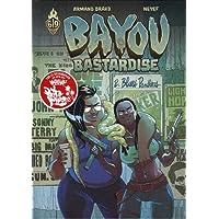 Bayou Bastardise, Tome 2 :