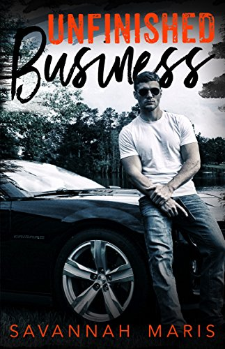 Unfinished Business: A Riverton Crossing Novel by [Maris, Savannah]
