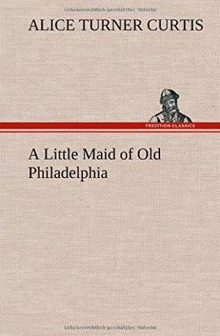 book cover of A Little Maid of Old Philadelphia