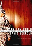 The Martian Child, David Gerrold, 0765303116