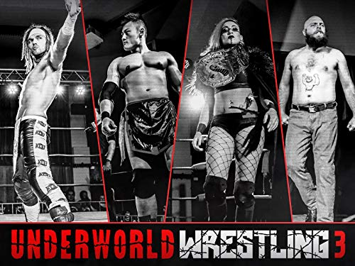 Underworld Wrestling 3