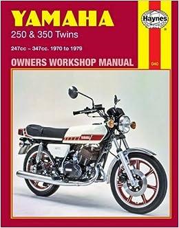 Yamaha 250 & 350 Twins 1970 - 1979 (Motorcycle Manuals)