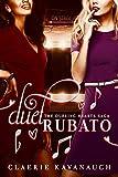 Duet Rubato (The Dueling Hearts Saga Book 1)
