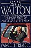 img - for Sam Walton: The Inside Story of America's Richest Man book / textbook / text book