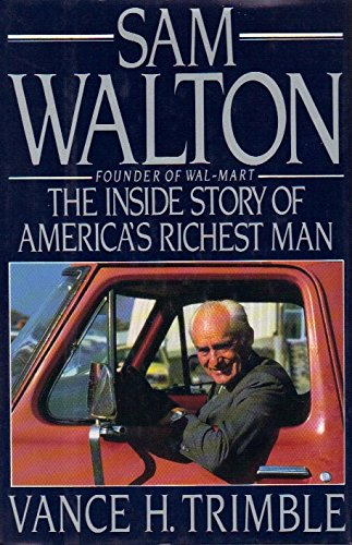 Price comparison product image Sam Walton: The Inside Story of America's Richest Man