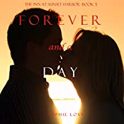 Forever and a Day (The Inn at Sunset Harbor—Book 5) | Sophie Love