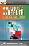 Nutraceuticals and Health: Review of Human Evidence