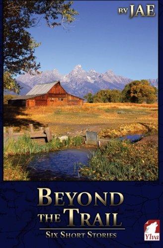 Download Beyond the Trail: Six Short Stories pdf epub