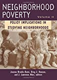Neighborhood Poverty, Greg J. Duncan, J. Lawrence Aber, 0871541890