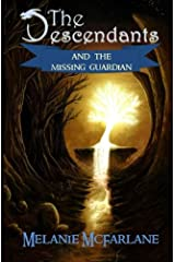 The Descendants and the Missing Guardian (Volume 1) Paperback
