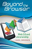 Beyond the Browser, Karl  Bridges, 1591588162