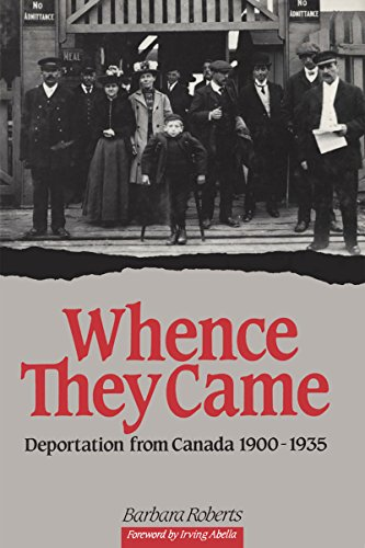 Whence They Came: Deportation from Canada 1900 - 1935 (NONE)