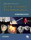 Introduction to Metal-Ceramic Technology, Naylor, W. Patrick, 0867154608