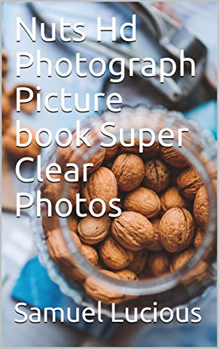 Lug Wine (Nuts Hd Photograph Picture book Super Clear Photos)