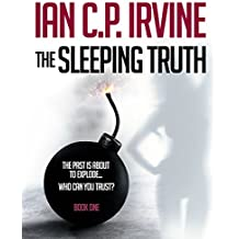 The Sleeping Truth : A Top Ten Romantic Thriller - BOOK ONE: Free Ebook with Money Back Guarantee!