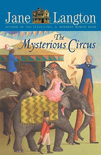 Read Online The Mysterious Circus (Hall Family Chronicles) PDF