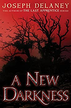 A New Darkness (The Starblade Chronicles series) by [Delaney, Joseph]