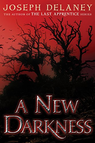 A New Darkness (The Starblade Chronicles series) ()