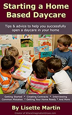 home based preschool starting a home based daycare ebook lisette 641