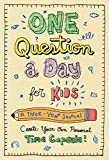 One Question a Day for Kids: A Three-Year Journal: Create Your Own Personal Time Capsule