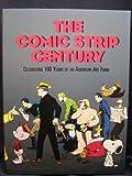 Comic Strip Century, 1895-1995, , 0878163557