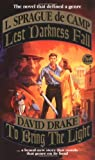 Lest Darkness Fall and to Bring the Light, L. Sprague de Camp and David Drake, 0671877364