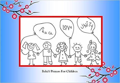 Bahai Prayer Book for Children: Kamelia Sadeghi Dadgar, Emilia Sadeghi Rodd, Omid Dadgar: 9780578094328: Amazon.com: Books