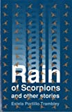 Rain of Scorpions and Other Stories (Clasicos Chicanos/Chicano Classics, 9)