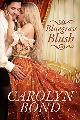 Bluegrass Blush: Steam Through Time Series - Book 1