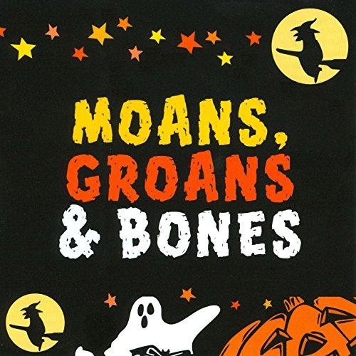 Moans, Groans & Bones on Halloween ()