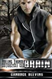 Brain (Rolling Thunder Motorcycle Club) (Volume 2)