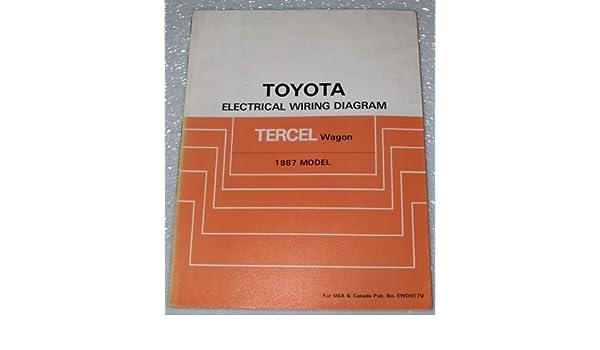 1987 Toyota Tercel Wagon Electrical Wiring Diagram (AL21, AL25 Series):  Toyota Motor Corporation: Amazon.com: BooksAmazon.com