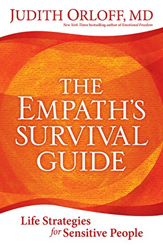 (The Empath's Survival Guide: Life Strategies for Sensitive People)