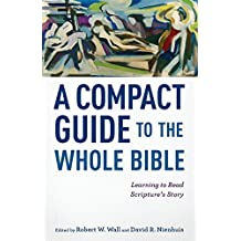 Compact Guide to the Whole Bible, A