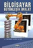 img - for Bilgisayar Butunlesik Imalat book / textbook / text book