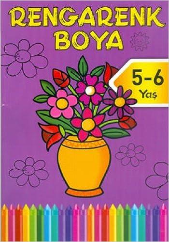 Rengarenk Boya 5 6 Yas Mor Kitap Kolektif 9786050908824 Amazon
