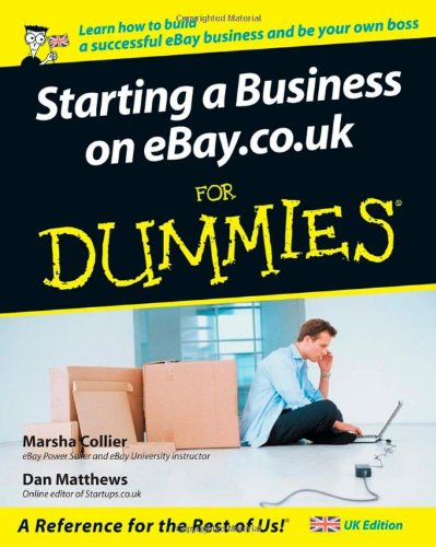 [PDF] Starting a Business on eBay.co.uk for Dummies Free Download | Publisher : John Wiley & Sons | Category : Business | ISBN 10 : 0470026669 | ISBN 13 : 9780470026663